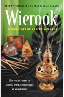 SONNENBERG - Wierook - Werken met de kracht van geur