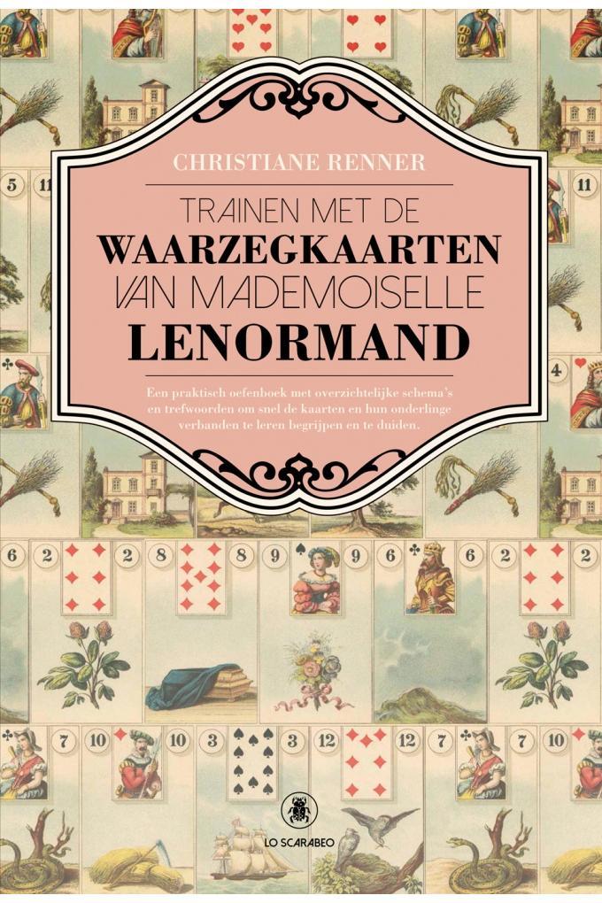 A - Trainen met de Waarzegkaarten van Mademoiselle Lenormand - GEBONDEN uitgave
