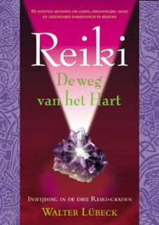 Reiki, de weg van het Hart