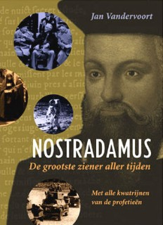 Nostradamus - De grootste ziener aller tijden