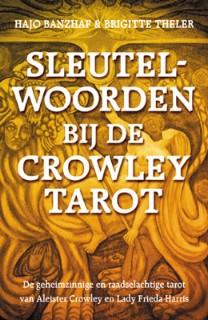 Sleutelwoorden bij de Crowley Tarot