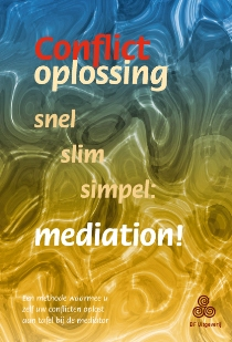 Conflictoplossing: mediation, snel, slim, simpel